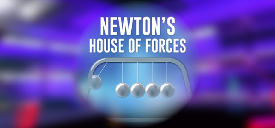 VrRoom - Newton's House of Forces